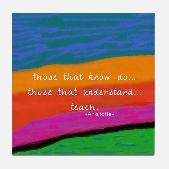 teacher aristotle Quote DUVET Tile Coaster
