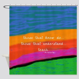 teacher aristotle Quote DUVET Shower Curtain