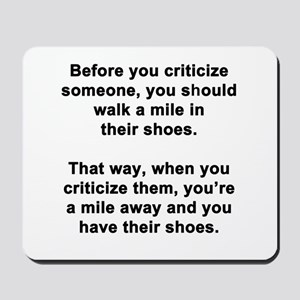 Before You Criticize... Mousepad
