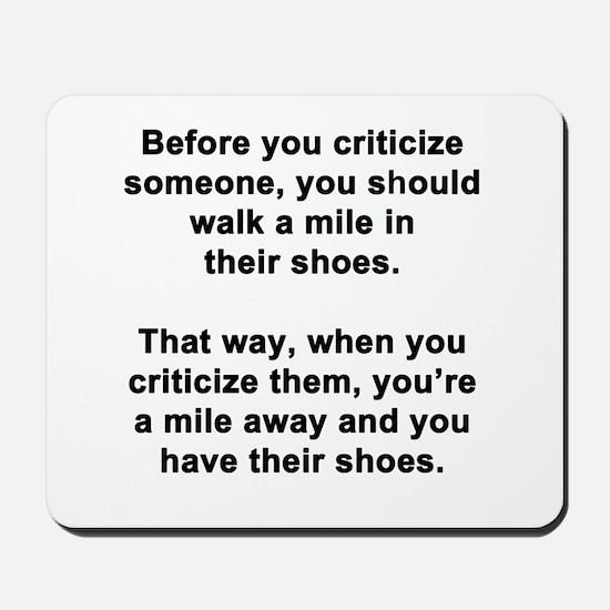 Before You Criticize... Mousepad