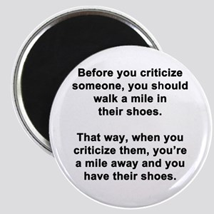 Before You Criticize... Magnet