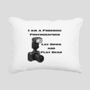 FORENSIC PHOTOGRAPHER Rectangular Canvas Pillow