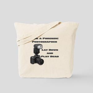 FORENSIC PHOTOGRAPHER Tote Bag