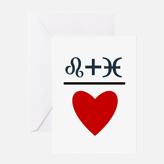 Leo + Pisces = Love Greeting Card