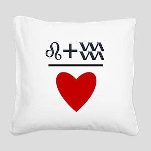 Leo + Aquarius = Love Square Canvas Pillow
