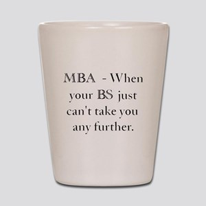 MBA Shot Glass