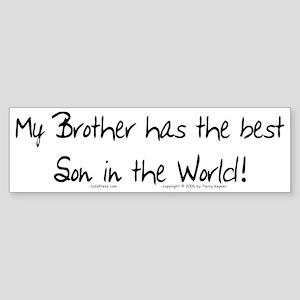My Brother, Best Son Bumper Sticker