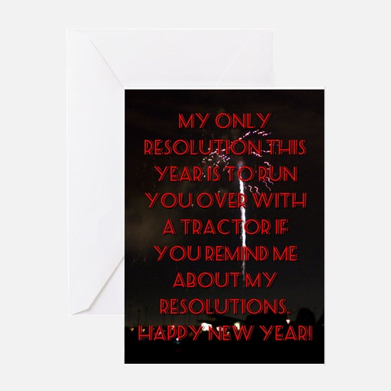 My Only Resolution This Year Greeting Card