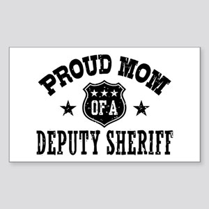 Proud Mom of a Deputy Sheriff Sticker (Rectangle)