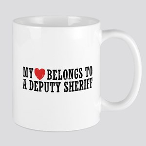 My Heart Belongs to a Deputy Sheriff Mug
