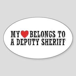 My Heart Belongs to a Deputy Sheriff Sticker (Oval