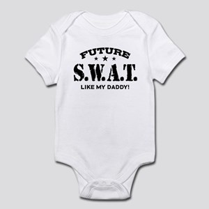 Future Swat Like My Daddy Infant Bodysuit