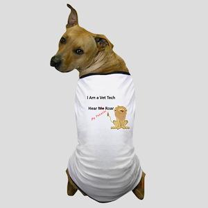 vet tech roar Dog T-Shirt