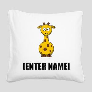 Giraffe Personalize It! Square Canvas Pillow