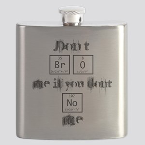 Dont BrO Me Flask