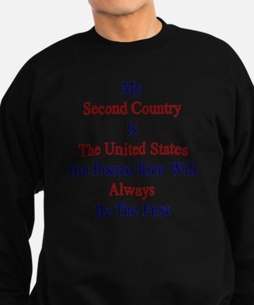 My Second Country Is The United  Sweatshirt (dark)