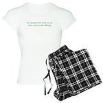 You're Still Talking?! Women's Light Pajamas