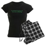 You're Still Talking?! Women's Dark Pajamas