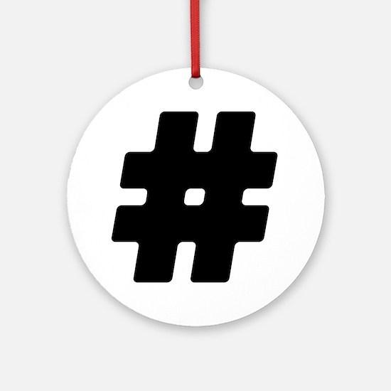 Black #Hashtag Round Ornament