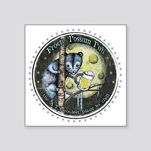 "The Frosty 'Possum Pub Square Sticker 3"" x 3"""