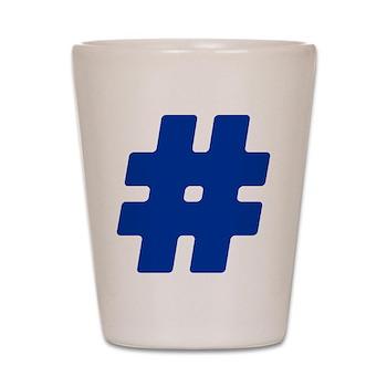 Blue #Hashtag Shot Glass