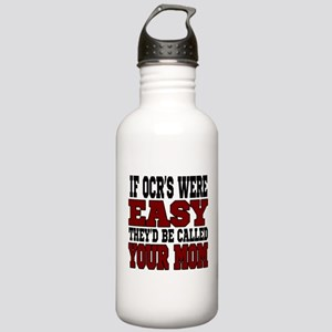 If OCRs Were Easy Water Bottle