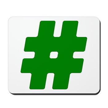 Green #Hashtag Mousepad
