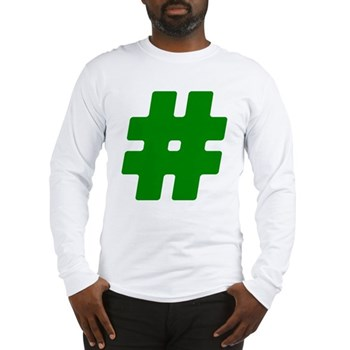 Green #Hashtag Long Sleeve T-Shirt