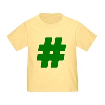Green #Hashtag Infant/Toddler T-Shirt
