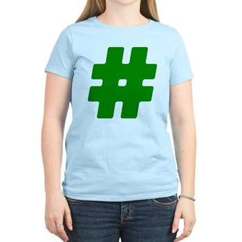 Green #Hashtag Women's Light T-Shirt