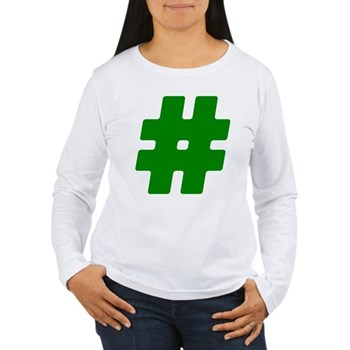 Green #Hashtag Women's Long Sleeve T-Shirt
