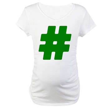 Green #Hashtag Maternity T-Shirt