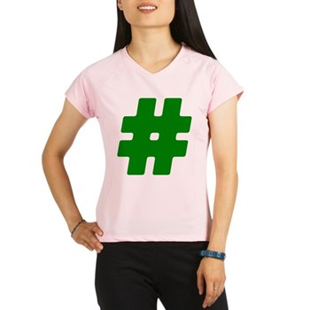 Green #Hashtag Women's Performance Dry T-Shirt