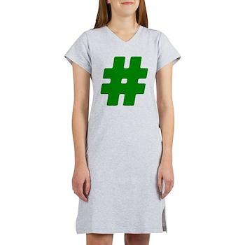 Green #Hashtag Women's Nightshirt