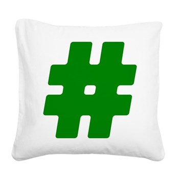Green #Hashtag Square Canvas Pillow