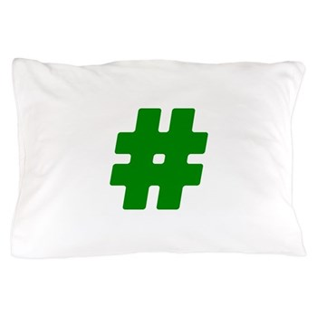 Green #Hashtag Pillow Case