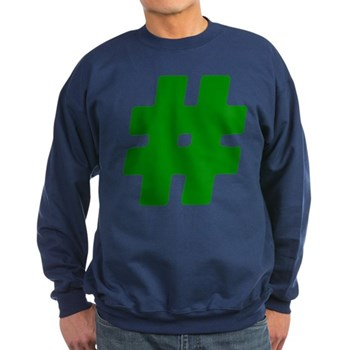 Green #Hashtag Dark Sweatshirt