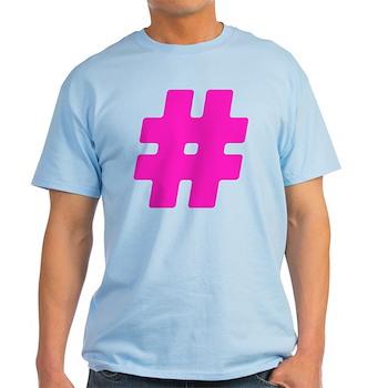 Hot Pink #Hashtag Light T-Shirt
