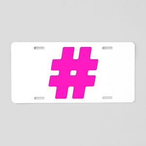 Hot Pink #Hashtag Aluminum License Plate