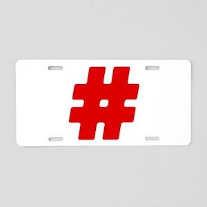 Red #Hashtag Aluminum License Plate