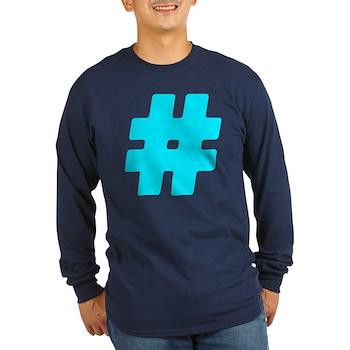 Turquoise #Hashtag Long Sleeve Dark T-Shirt