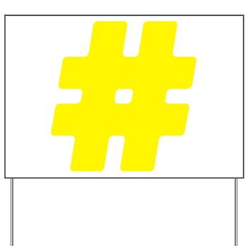 Yellow #Hashtag Yard Sign