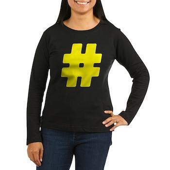 Yellow #Hashtag Women's Dark Long Sleeve T-Shirt