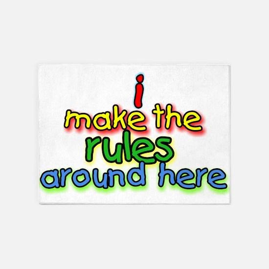 I Make The Rules 5'x7'Area Rug