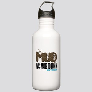 Mud Was Made To Run In Water Bottle