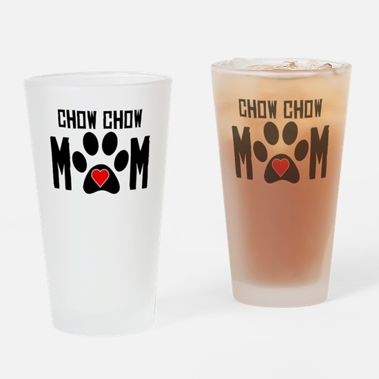 Chow Chow Mom Drinking Glass