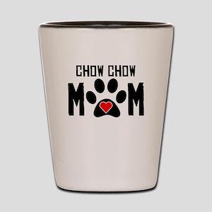 Chow Chow Mom Shot Glass