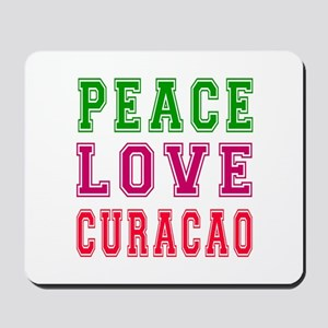 Peace Love Curacao Mousepad