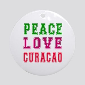 Peace Love Curacao Ornament (Round)