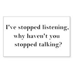 Stop Talking! Sticker (Rectangle 10 pk)